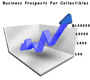 Business Prospects For Collectibles
